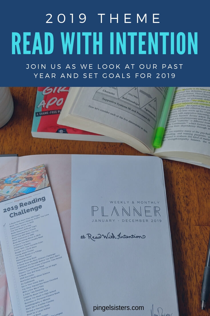 2019 Blog Theme: Read with Intention // What a great year 2018 was for us! Join us as we look back at our first year blogging, offer some advice, and look forward toward our 2019 goals.