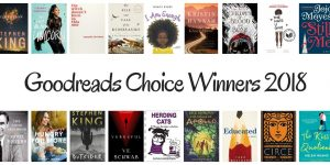 The Goodreads Choice Awards are all about popularity, which isn't necessarily a bad thing. Check out the Goodreads Winners in 2018.