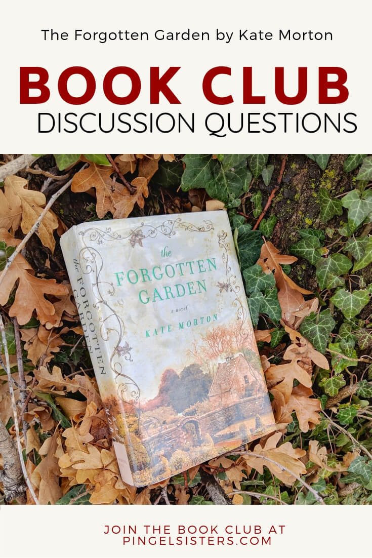 Book Club Discussion Questions: The Forgotten Garden by Kate Morton // Join the book Club! Come read along with the Pingel Sisters as we read The Forgotten Garden by Kate Morton