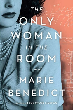 The Only Woman in the Room by Marie Benedict