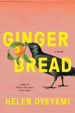 Book cover for Gingerbread by Helen Oyeyemi