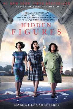 Hidden Figures by Margot Lee Shetterly