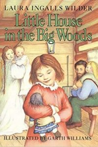 Book cover for Little House in the Big Woods by Laura Ingalls Wilder