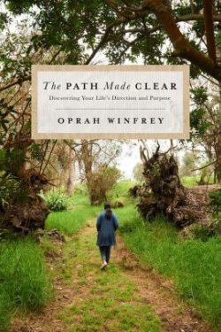 Book cover for The Path Made Clear by Oprah Winfrey