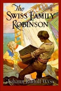 Book cover for The Swiss Family Robinson by Johann Wyss