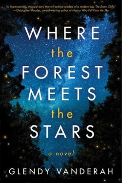 Book cover for Where the Forest Meets the Stars by Glendy Vanerah