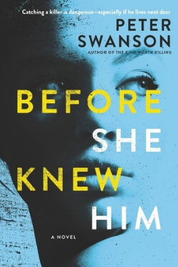 Book cover for Before She Knew Him by Peter Swanson