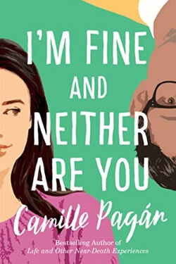 Book Cover for I'm Fine and Neither Are You by Camille Pagan