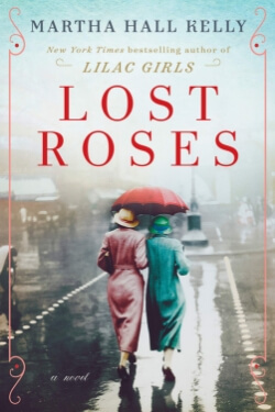 Book cover for Lost Roses by Martha Hall Kelly