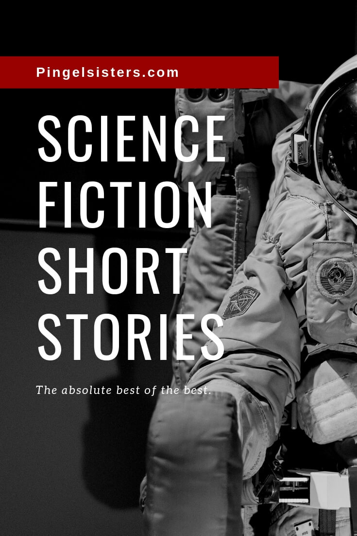 You've never truly experienced science fiction if you haven't read these 9 classic science fiction short stories - the best of the best.
