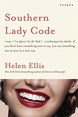 Book cover for Southern Lady Code by Helen Ellis