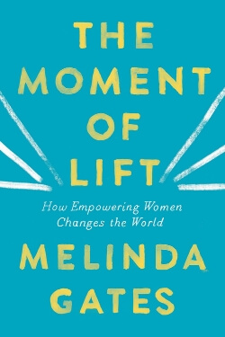 Book cover for The Moment of Lift by Melinda Gates