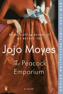 Book cover for The Peacock Emporium by Jojo Moyes