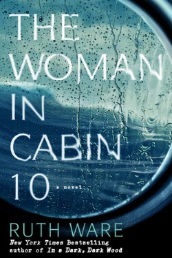 Book cover for The Woman in Cabin 10 by Ruth Ware