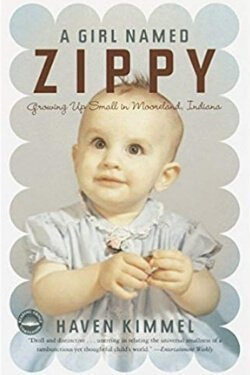 book cover A Girl Named Zippy by Haven Kimmel