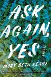 book cover Ask Again, Yes by Mary Beth Keane