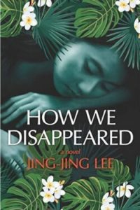 Book cover for How We Disappeared by Jing-Jing Lee