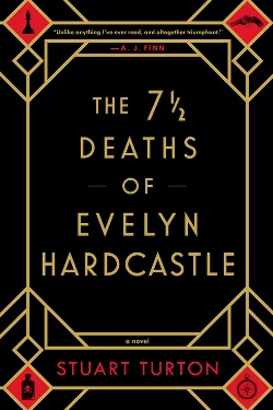 Book Cover for The 7 1/2 Deaths of Evelyn Hardcastle by Stuart Turton