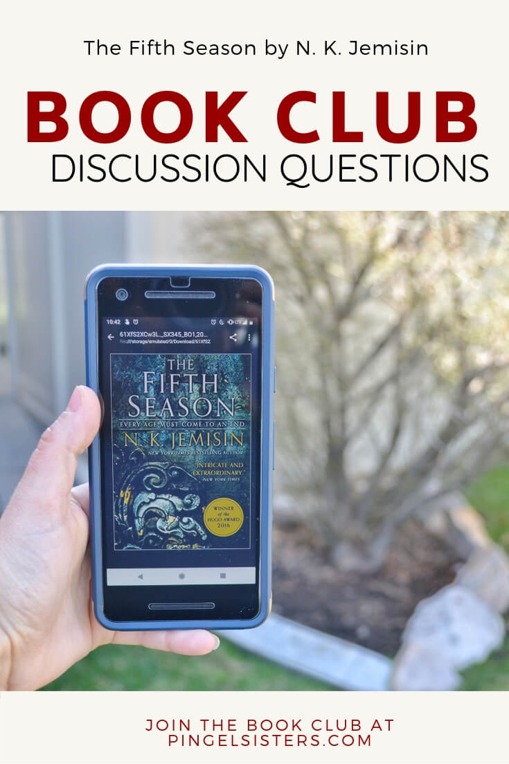 Book Club Discussion Questions: The Fifth Season by N. K. Jemisin // Join the book Club! Come read along with the Pingel Sisters as we read The Fifth Season by N. K. Jemisin