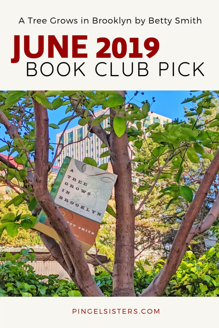 June 2019 Book Club Pick: A Tree Grows in Brooklyn by Betty Smith