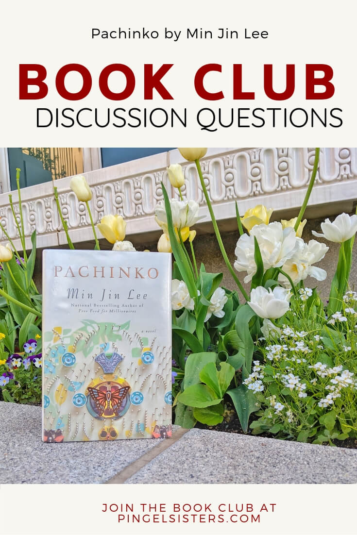 Book Club Discussion Questions: Pachinko by Min Jin Lee