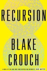 Book cover Recursion by Blake Crouch