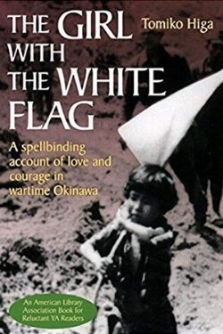 book cover The Girl with the White Flag by Tomiko Higa