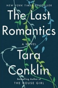 book cover The Last Romantics by Tara Conklin