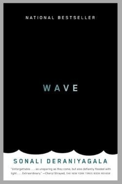 book cover Wave by Sonali Deraniyagala