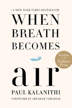 book cover When Breath Becomes Air by Paul Kalanithi