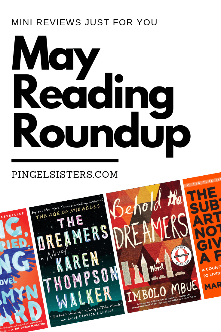 May Reading Roundup. Mini reviews and monthly book recommendations just for you. Find out what we thought of all the books we read in May.