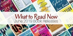 What to Read Now: June 2019 Book Releases
