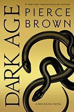 book cover Dark Age by Pierce Brown