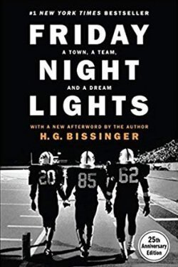 book cover Friday Night Lights by H. G. Bissinger