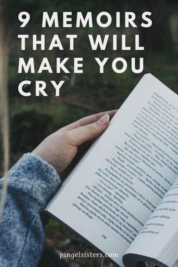9 Memoirs That Will Make You Cry