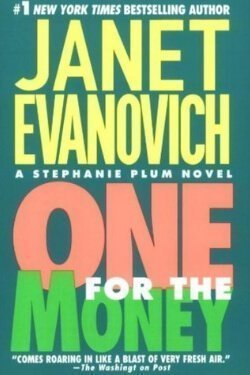 book cover One for the Money by Janet Evanovich