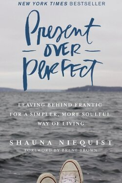book cover Present Over Perfect by Shauna Niequist