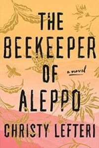book cover The Beekeeper of Aleppo by Christy Lefteri