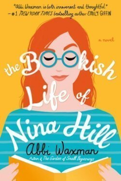 book cover The Bookish Life of Nina Hill by Abbi Waxman