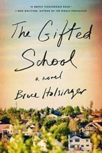 book cover The Gifted School by Bruce Holsinger