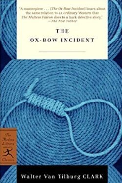 book cover The Ox-Bow Incident by Walter Van Tilburg Clark