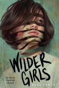 book cover Wilder Girls by Rory Power