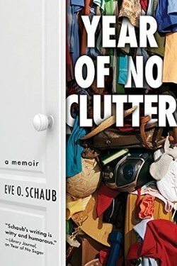 book cover Year of No Clutter by Eve O. Schaub
