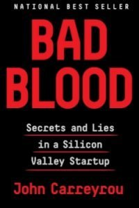 book cover Bad Blood by John Carreyrou