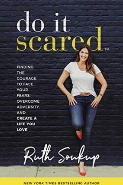 book cover Do It Scared by Ruth Soukup