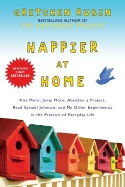 book cover Happier at Home by Gretchen Rubin