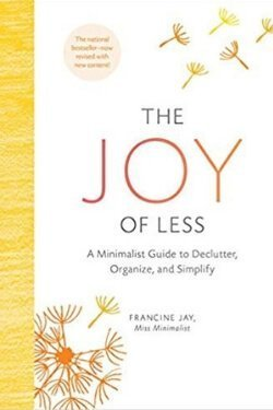 book cover The Joy of Less by Francine Joy