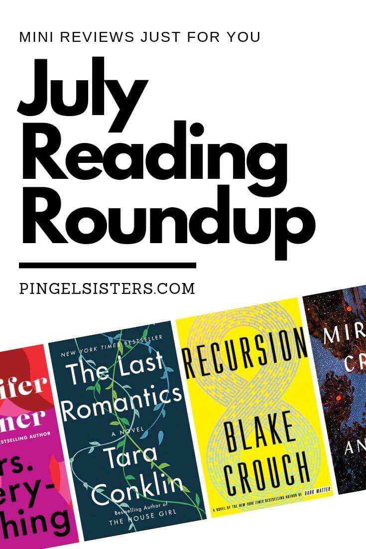 July Reading Roundup. Mini Review Just for You