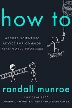 book cover How To by Randall Munroe